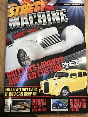 STREET MACHINE UK ISSUE 7 January 2018 Will Post Next Day Second Class