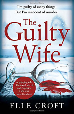 The Guilty Wife: A thrilling psychological suspense with tw (Paperback) New Book