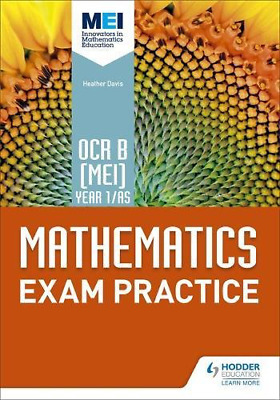 OCR B [MEI] Year 1/AS Mathematics Exam Practice (Mei As) (Paperback) New Book
