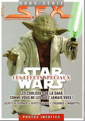 STAR WARS -  S.F.X - HORS SERIE Star Wars Les Effets Speciaux - 82 pages - NEUF