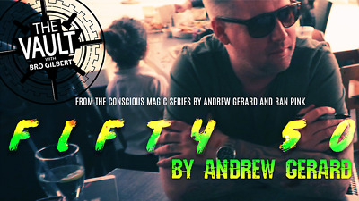 Download Video - The Vault FIFTY 50 by Andrew Gerard from Conscious Magic Vol 2