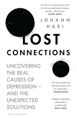 Lost Connections: Uncovering the Real Causes of Depression  (Hardcover) New Book