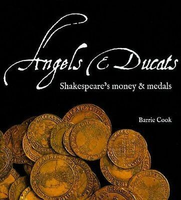 Angels and Ducats Shakespeare's Money and Medals BOOK, British Museum NEW, coins