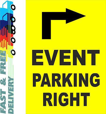 Event Parking Right Sign