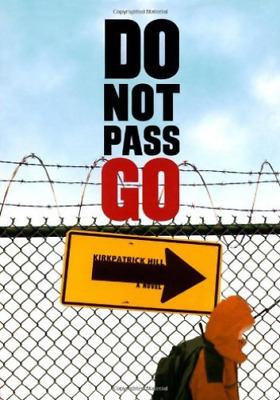 `Hill, Kirkpatrick`-Do Not Pass Go  (US IMPORT)  BOOK NEW