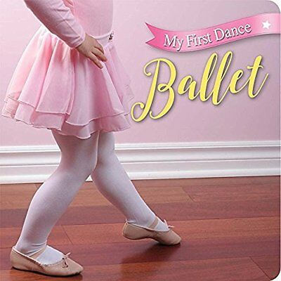 Sterling Children`S Books-My First Dance: Ballet  (US IMPORT)  BOOK NEW