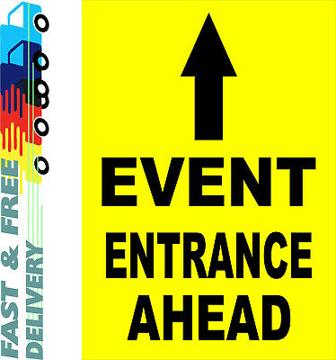 Event Entrance Ahead Sign