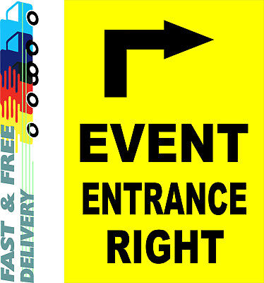 Event Entrance Right Sign