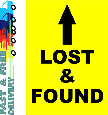 Lost & Found Ahead Sign