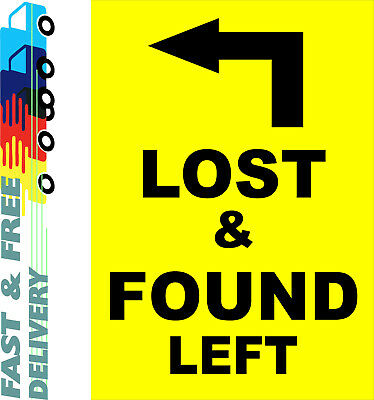 Lost & Found Left Sign