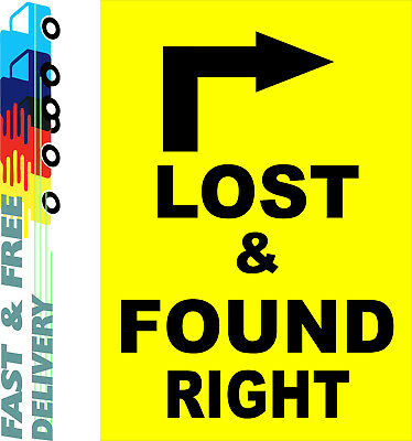 Lost & Found Right Sign