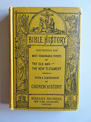 Antique : BIBLE HISTORY Book Published by  Benziger Brothers 1924 Copyright 1881