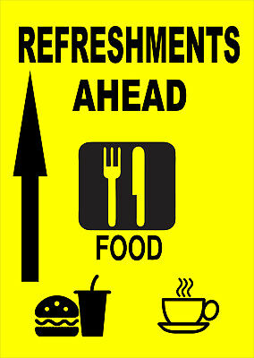 Refreshments Ahead Sign