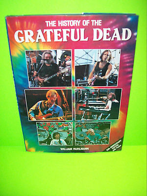 The History Of The Grateful Dead Williams Ruhlmann 1990 w/ Poster Hardcover Book