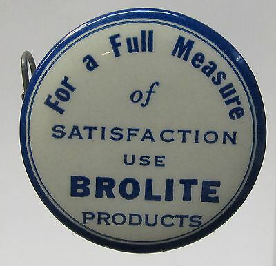 vintage BROLITE FOR A FULL MEASURE bakers celluloid advertising tape measure *