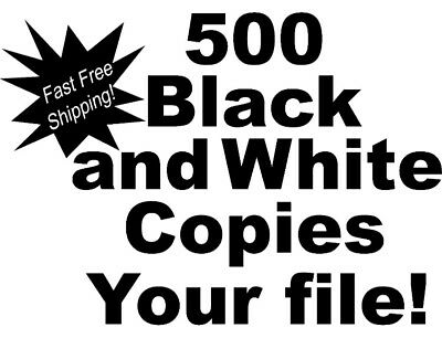 "500 Black and white copies. Double or single sided. FREE SHIPPING! 8.5"" x 11"""