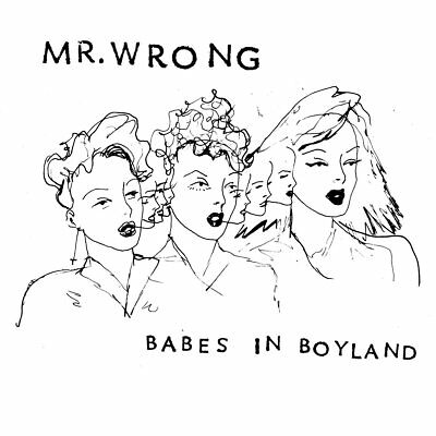 MR. WRONG Babes in Boyland LP (NEW) Mika Miko The Coathangers