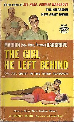 The Girl He Left Behind or All Quiet in the Third Platoon by Marion Hargrove