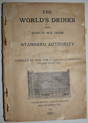 Rare 1908 The World's Drinks and How to Mix Them Standard Authority by Boothby