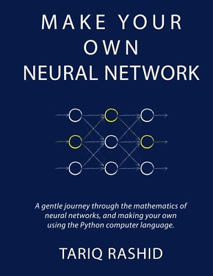 Make Your Own Neural Network (Paperback) New Book
