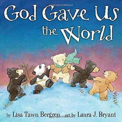 `Bergren, Lisa Tawn/ Bryant...-God Gave Us The World  (US IMPORT)  BOOK NEW