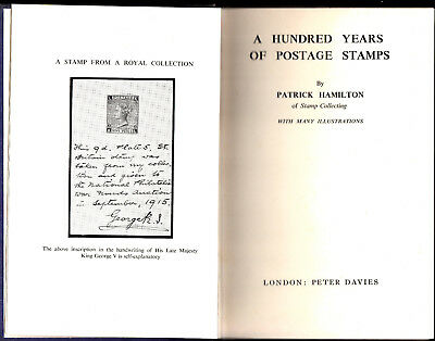A Hundred Years of Postage Stamps by Patrick Hamilton Second edition 1940