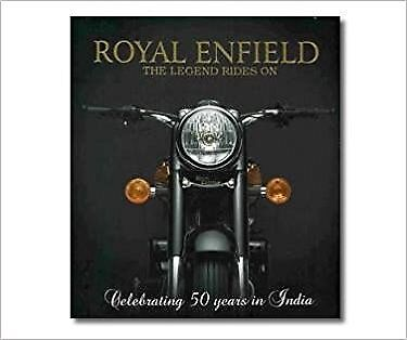 Royal Enfield The Legend Rides On - Rare Book - 1st Edition