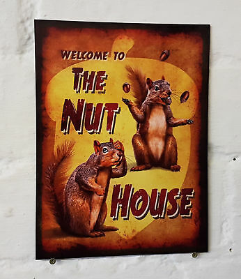 WELCOME TO THE NUT HOUSE SIGN, 2 Sizes Available ideal for pub, bar, Man Cave