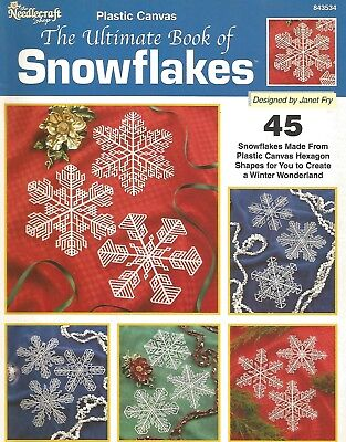 The Ultimate Book of Snowflakes 45 Plastic Canvas Patterns The Needlecraft Shop