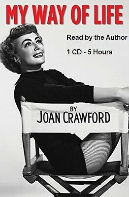 My Way of Life : Read by Joan Crawford - Audiobook - 1 MP3 CD - 5 Hours