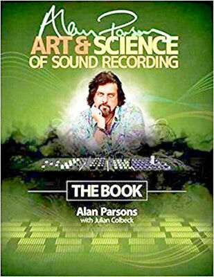 Alan Parsons:The Art Science of Sound Recording ..The book.. NOW only $19.