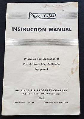1935 Vintage Prest-O-Weld Instruction Manual Linde Air Oxy-Acetylene Operation