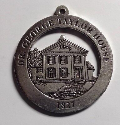 Dr. George Taylor House New Milford Historical Society Pewter Medallion