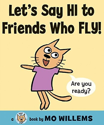 `Willems, Mo`-Let`S Say Hi To Friends Who Fly!  (US IMPORT)  BOOK NEW