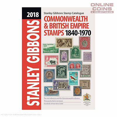 2018 Stanley Gibbons Stamp Catalogue Commonwealth & British Empire 1840 - 1970