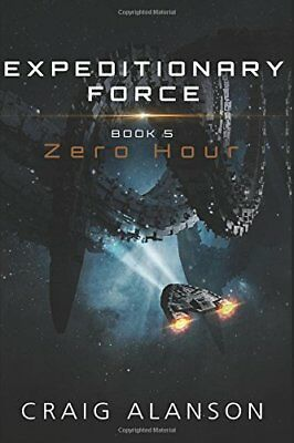 Expeditionary Force: Zero Hour by Craig Alanson (2017, Paperback)