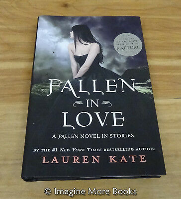 Fallen in Love: A Fallen Novel in Stories by Lauren Kate ~ NEW Hardcover