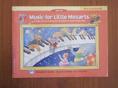 Alfred's Music for Little Mozarts Lesson Book 1 C Barden G Kowalchyk E Lancaster