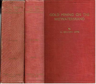 Gold Mining on the Witwatersrand: 2 Volumes