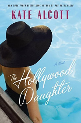 Alcott Kate-The Hollywood Daughter  (US IMPORT)  HBOOK NEW