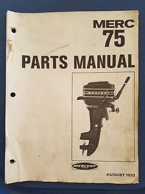 Vintage Mercury Marine - Merc 75 Parts Manual - 1973 - Original