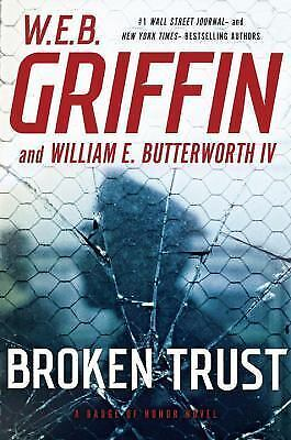 Broken Trust Badge of Honor Series Book 13 by W. E. B. Griffin Hardcover WEB