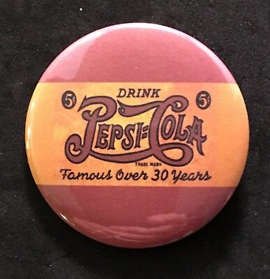 Drink Pepsi Cola Famous Over 30 Years-Pinback Button