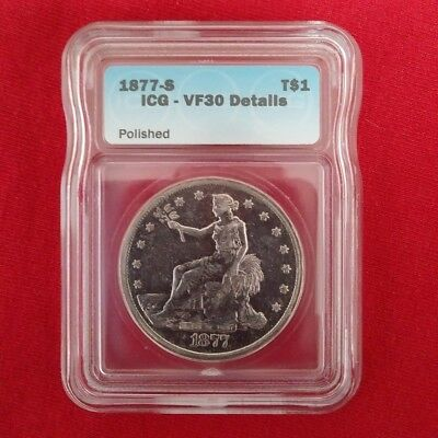 1877-S T$1 Trade Dollar  ICG - VF 30  Details  (Polished) FREE Shipping