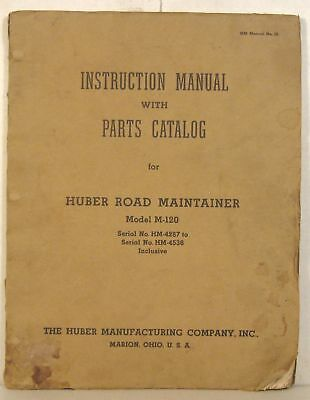 Huber Model M-120 Road Maintainer instruction manual and parts catalog