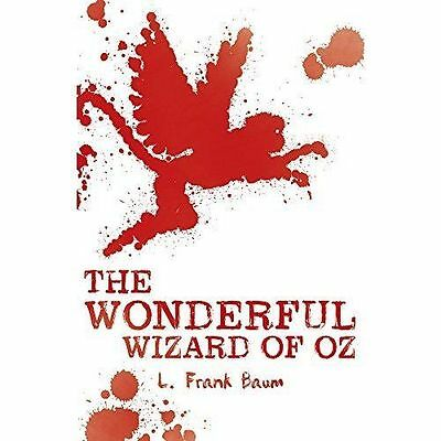 The Wonderful Wizard of Oz by L. Frank Baum (Paperback, 2016)-F065