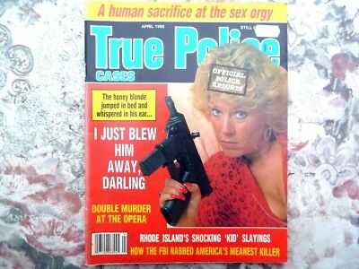 True Police Cases. American Magazine. April 1990. Good Condition. 67 Pages.