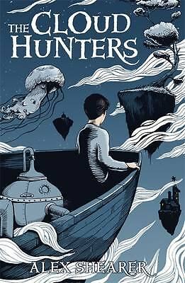 The Cloud Hunters by Alex Shearer (Paperback, 2013)-F033