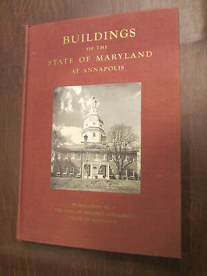 1954 Book Buildings Of The State Of Maryland At Annapolis By Radoff Signed &#199