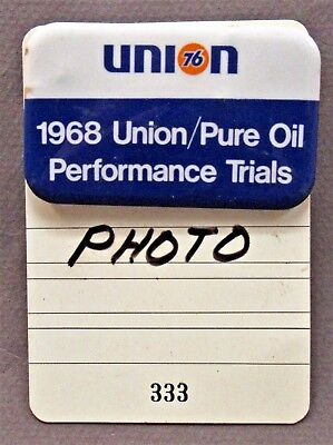 1968 UNION 76 PURE OIL PERFORMANCE TRIALS pinback button & hanger AUTO RACING